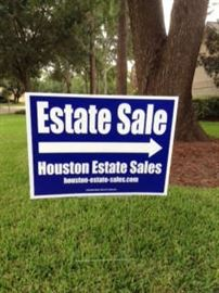 Look for our Houston Estate Sales sign!!!
