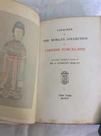 Catalogue of the Morgan Collection of Chinese Porcelains, JP Morgan. 1904. Privately Printed, 250 copies.