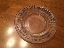 Thomas Life Insurance Co ashtray.  A piece of Hammond, LA history