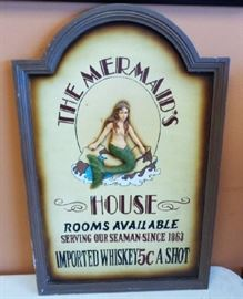 """The Mermaid's House"" Sign"