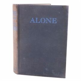 "1938 Signed ""Alone"" by Admiral Richard E. Byrd: A signed copy of Alone by Admiral Richard E. Byrd (1938). This book features blue cloth board with gilt lettering and was published by Putnam , London. The book gives an account of the author's experiences at the Advance Base during the American Antarctic expedition of 1933."