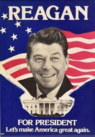 "Autographed Ronald Reagan Campaign Poster 21"" x 15"" circa 1980  Bid on-line November 10th -15th at www.fairfieldauction.com"