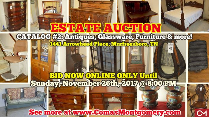 ONLINE ONLY ESTATE AUCTION Featuring ANTIQUES, GLASSWARE, FURNITURE U0026 MORE!