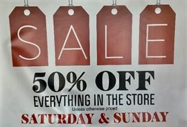 50% OFF EVERYTHING in our Showroom on Saturday & Sunday only! We will open at 8:00am on Saturday morning...
