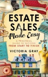 Need to know more? Estate Sales Made Easy is your answer!  Buy from Amazon or other fine booksellers.