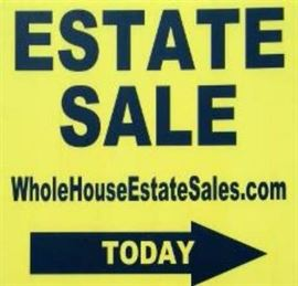 Follow our signs to this fabulous Whole House Estate Sale