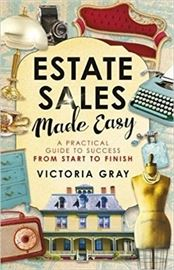 ESTATE SALE MADE EASY - Sold on Amazon and at all fine bookseller's....