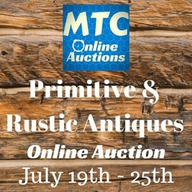 We're curating an entire online auction catalog of primitive and rustic antiques! Local barn finds, rural antique pieces, real rustic decor and primitive oddities will be up for bids from July 19th to July 25th @ bidmtc.com!