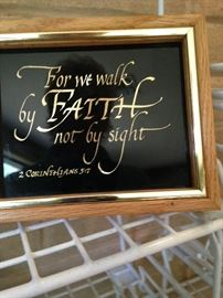 """For we walk by faith not by sight."" II Corinthians 5:7"