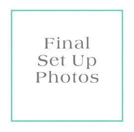 Final Set Up Photos