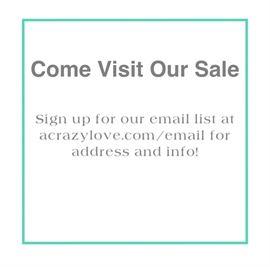 Come Visit Our Sale