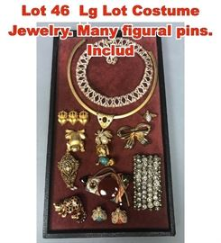 Lot 46 Lg Lot Costume Jewelry. Many figural pins. Includ
