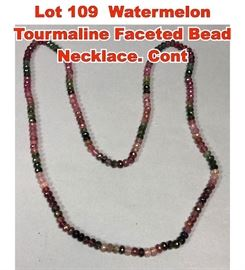 Lot 109 Watermelon Tourmaline Faceted Bead Necklace. Cont