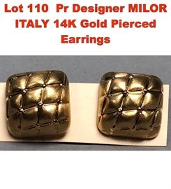 Lot 110 Pr Designer MILOR ITALY 14K Gold Pierced Earrings