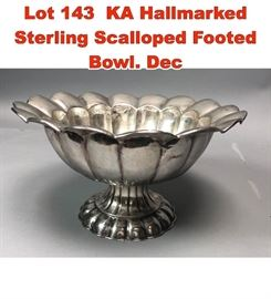 Lot 143 KA Hallmarked Sterling Scalloped Footed Bowl. Dec