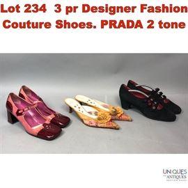 Lot 234 3 pr Designer Fashion Couture Shoes. PRADA 2 tone