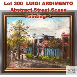 Lot 300 LUIGI ARDIMENTO Abstract Street Scene Painting. L