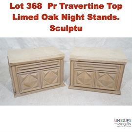 Lot 368 Pr Travertine Top Limed Oak Night Stands. Sculptu