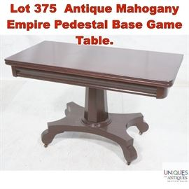 Lot 375 Antique Mahogany Empire Pedestal Base Game Table.