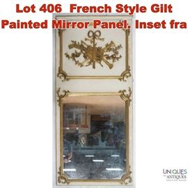 Lot 406 French Style Gilt Painted Mirror Panel. Inset fra