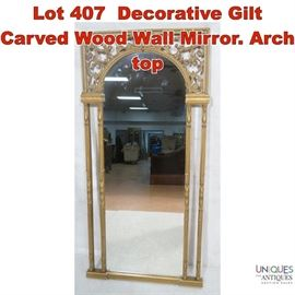Lot 407 Decorative Gilt Carved Wood Wall Mirror. Arch top