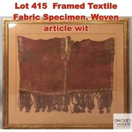 Lot 415 Framed Textile Fabric Specimen. Woven article wit