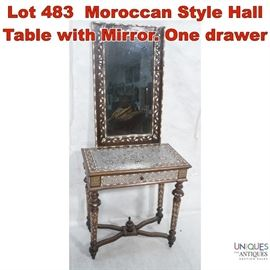 Lot 483 Moroccan Style Hall Table with Mirror. One drawer