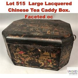Lot 515 Large Lacquered Chinese Tea Caddy Box. Faceted oc