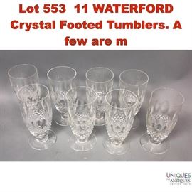 Lot 553 11 WATERFORD Crystal Footed Tumblers. A few are m