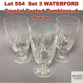 Lot 554 Set 3 WATERFORD Crystal Footed Tumblers. A few ar
