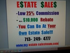 We are the best estate sales company in Texas with less than 25% Commission and we allow you to be at your own estate sale and be the bossnobody else allows that