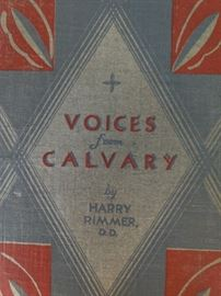 "The things one can unearth at an estate sale...         ""Voices from Calvary"", by Harry Rimmer - you can't make this stuff up, folks!"