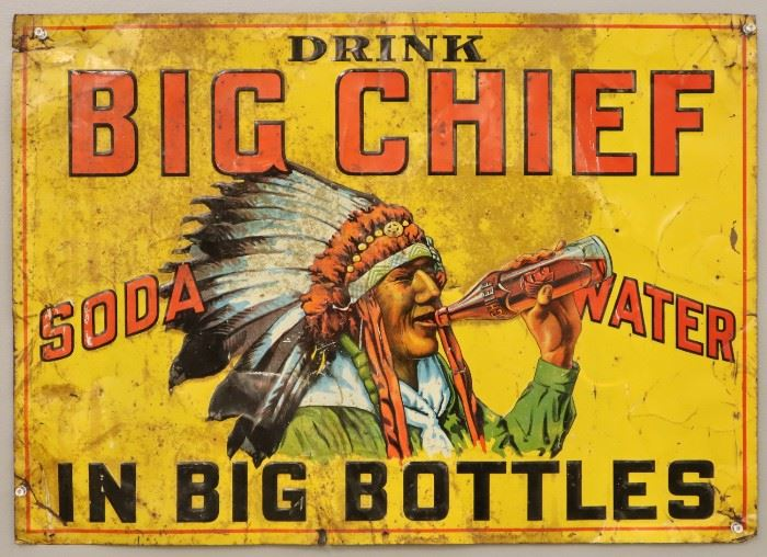 "A 1920's-30's Big Chief Soda Water Lithographed Tin Sign.  Rectangular, embossed, single sided sign reads ""Drink Big Chief Soda Water in Big Bottles"".  Wear and some surface grunge, some denting, creases and hanging holes.   27 1/4 x 19 1/2"" high."
