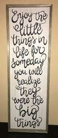 NICE LARGE WALL REMINDER TO ENJOY THE LITTLE THINGS!