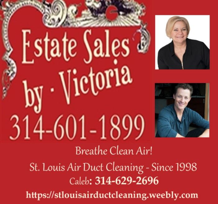 Estate Sales  & my son's biz - St Louis Air Duct Cleaning