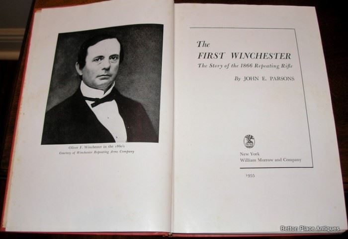 The first Winchester, great book on the Winchester Gun Company