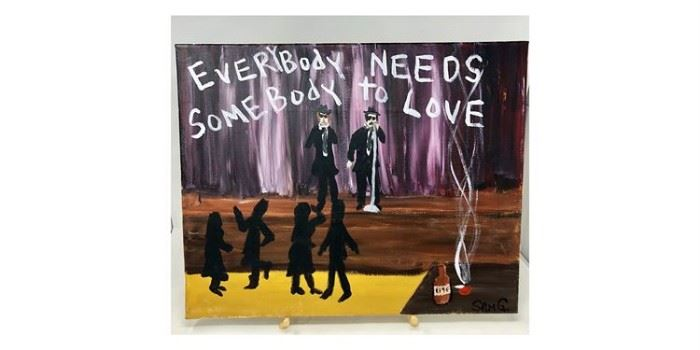 "Sam Ganger Acrylic On Canvas ""Everybody Needs Somebody To Love""-Lot#RW132"