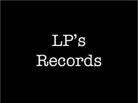 LP's, Records, Music