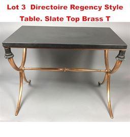 Lot 3 Directoire Regency Style Table. Slate Top Brass T