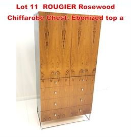 Lot 11 ROUGIER Rosewood Chiffarobe Chest. Ebonized top a