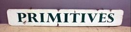 """Primitives Sign On Wood Plank With Eye Hooks For Hanging 71.5""""L, One-Sided"""