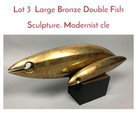 Lot 3 Large Bronze Double Fish Sculpture. Modernist cle