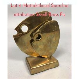 Lot 4 Hattakitkosol Somchai attribution Small Brass Fis