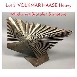 Lot 5 VOLKMAR HAASE Heavy Modernist Brutalist Sculpture