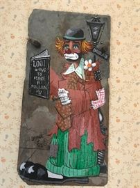 "#5	Laiche Z 72 clown on slate on Bourbon St painting  ""1001 ways to make million"" 8x16	 $60.00"