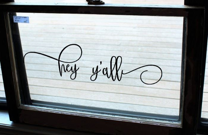 decor vintage window with saying hey yall