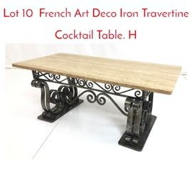 Lot 10 French Art Deco Iron Travertine Cocktail Table. H