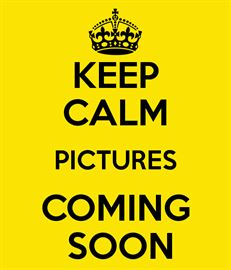 Keep Calm Pics Coming Soon