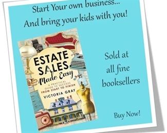 Estate Sales Made Easy is a great way to begin your own business!  Check it out - today - on Amazon!
