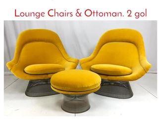 Lot 702 3pc WARREN PLATNER Lounge Chairs  Ottoman. 2 gol